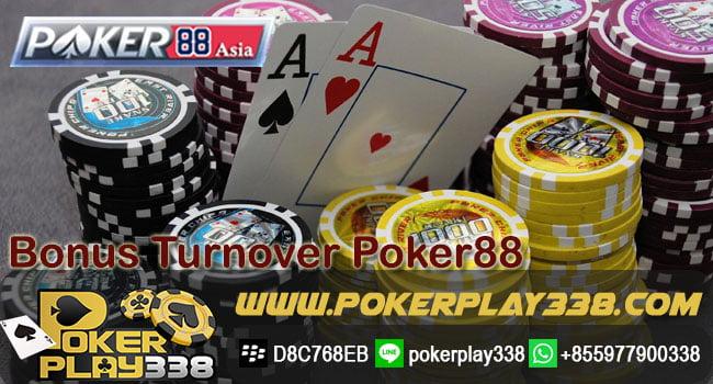 Bonus Turnover Poker88