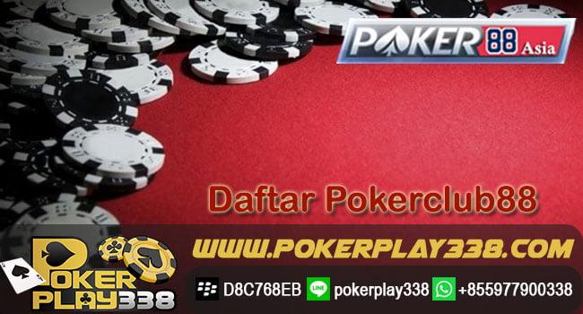 Cara Daftar Poker88club